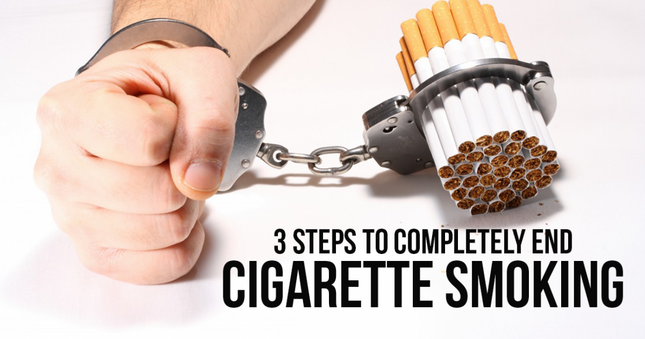 3 Steps to Completely End Cigarette Smoking
