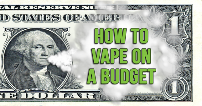 How To Vape On A Budget