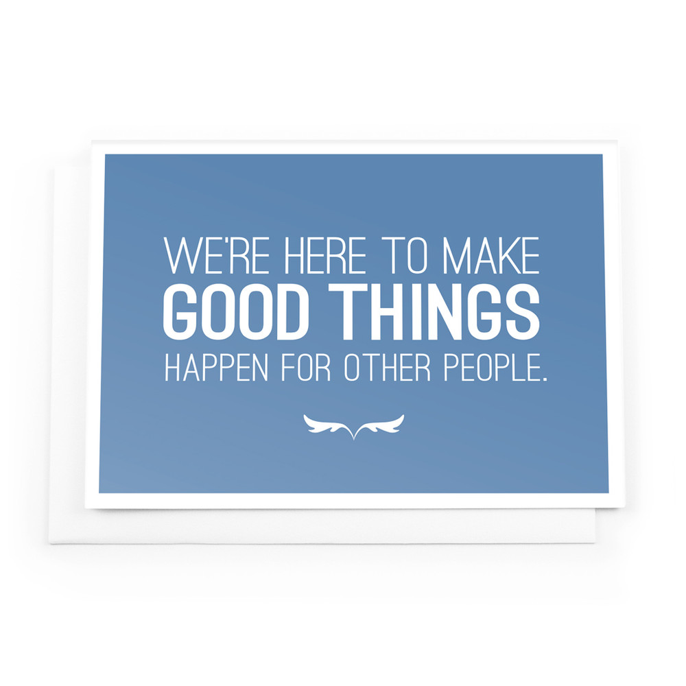 Make Good Things Happen Cards (We're here - blue)