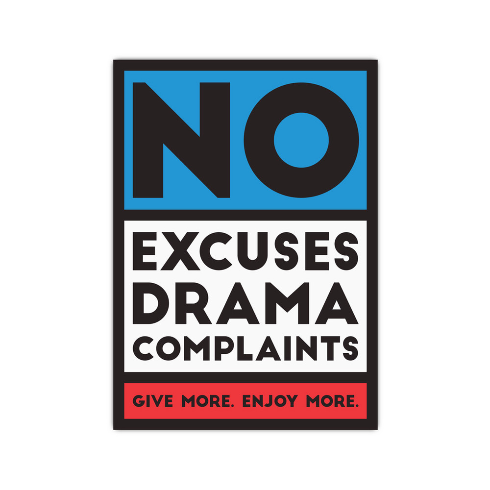 No Excuses, Drama, Complaints 5 in. x 7 in. Prints - red