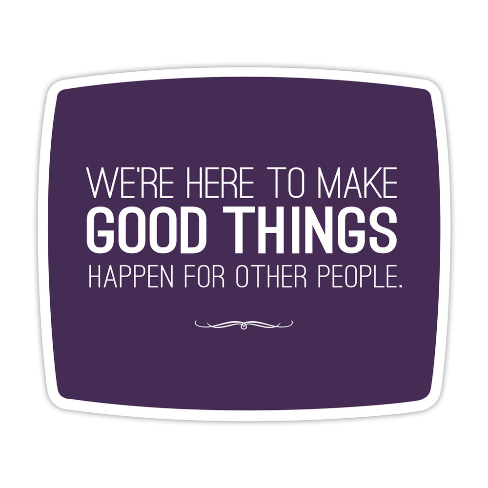 Make Good Things Happen Mouse Pad
