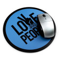 Love Your People Mouse Pad