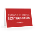 Make Good Things Happen Cards (Thanks for - red)
