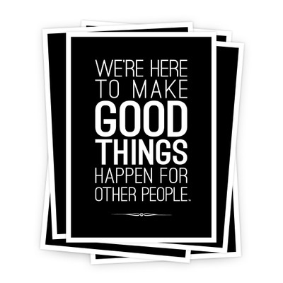 Make Good Things Happen 5 in. x 7 in. Prints - black