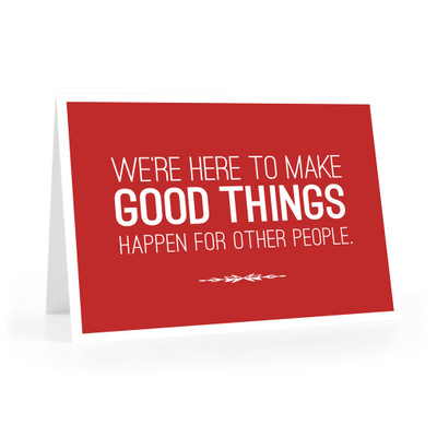 Make Good Things Happen Cards (We're here - red)
