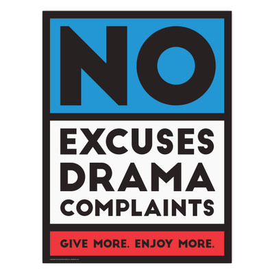 No Excuses, Drama, Complaints 18x24 Poster (red)