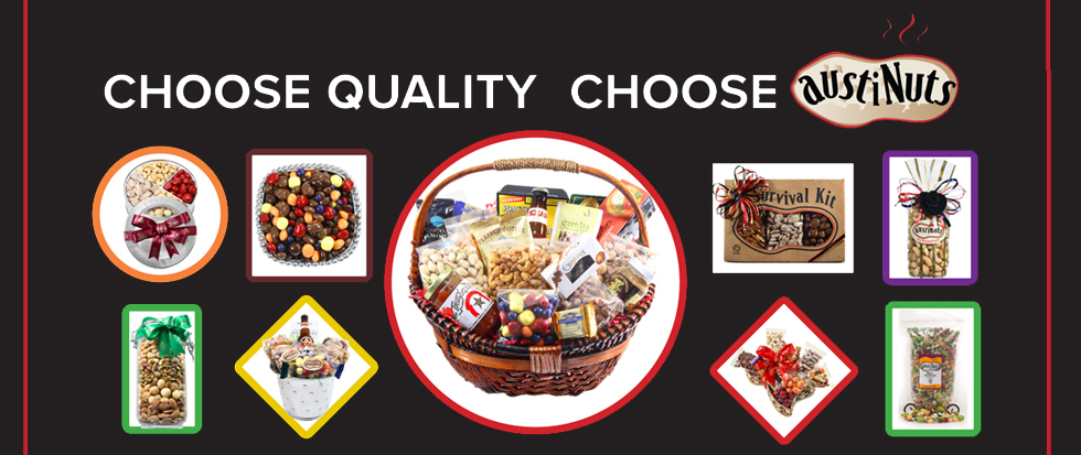 austinuts-choose-quality-choose-austinuts-gifts-and-baskets.jpg