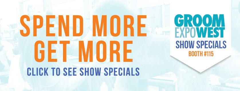Groom Expo West Show Specials