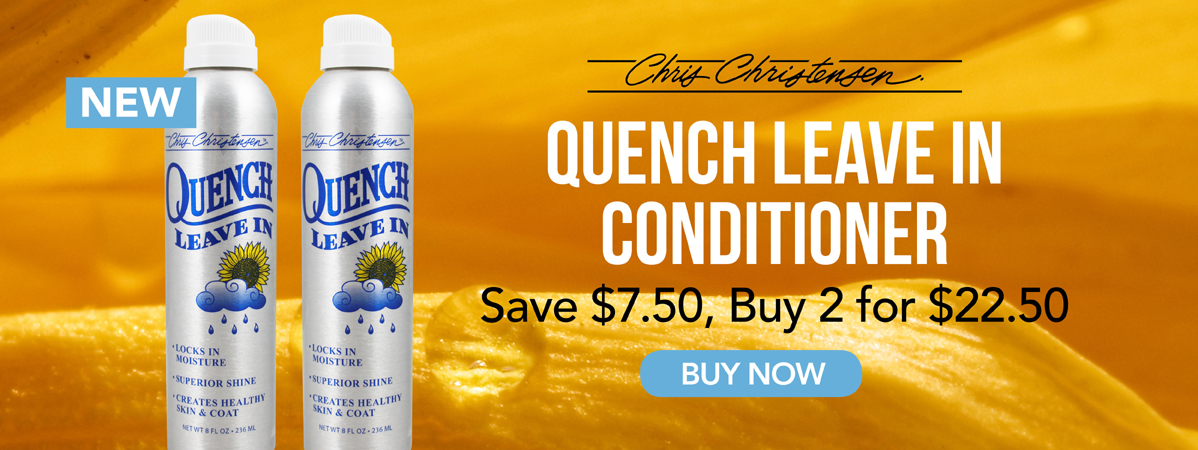 New from Chris Christensen, Quench Leave In Conditioner. Intro offer, buy 2 for $22.50, save $7.50.