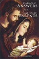 Catholic Answers for Catholic Parents