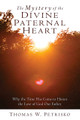 The Mystery of the Divine Paternal Heart