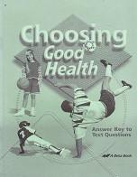 Choosing Good Health 6, 2d ed., Text Answer Key
