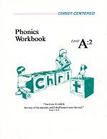 Christ-Centered Phonics Workbook & Key Set, Level A:2
