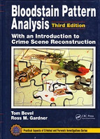 Bloodstain Pattern Analysis, 3d ed.