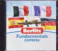 Berlitz Fundamentals Express: French-German-Italian-Spanish