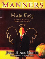 Manners Made Easy: Workbook for student, parent, teacher