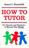 How to Tutor: A Manual that WORKS, 2d ed.