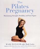 Pilates Pregnancy: Maintain Strength, Flexibility, Figure