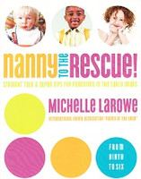 Nanny to the Rescue!: Straight Talk, Super Times for Parents