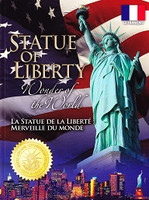La Statue de la Liberte: Merveille du Monde