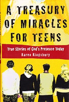Treasury of Miracles for Teens: True Stories, God's Presence