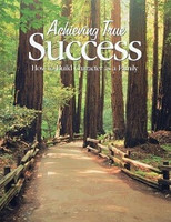 Achieving True Success: Build Character as a Family
