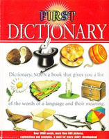 First Dictionary: Over 3,000 words, more than 600 pictures