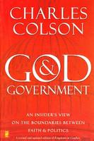 God & Government: An Insider's View on Faith & Politics