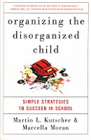 Organizing the Disorganized Child: Simple Strategies