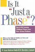 """Is It """"Just a Phase""""? Childhood Phases from Serious Problems"""