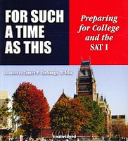 For Such a Time as This: Preparing for College and the SAT I