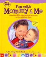 Fun with Mommy & Me, Birth to Age 5