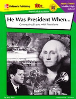 He Was President When…Connecting Events with Presidents