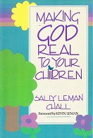 Making God Real to Your Children