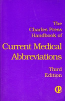 Charles Press Handbook of Current Medical Abbreviations