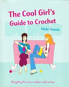Cool Girl's Guide to Crochet