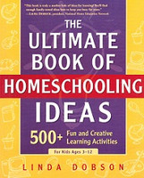 Ultimate Book of Homeschooling Ideas (SOL04493)