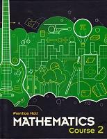 Prentice Hall Mathematics, Course 2; student text