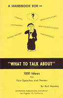 """Handbook for """"What to Talk About"""" 1001 Ideas for Speeches"""