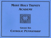 Most Holy Trinity Academy Catholic Penmanship, Grade 6