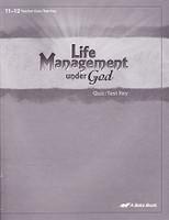Bible 11-12, Life Management Under God, Quiz-Test Key