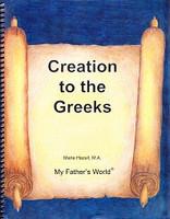 Creation to the Greeks (Year 2), 2d ed., Teacher Manual