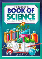 Usborne Book of Science: Biology, Physics, Chemistry