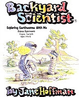 Exploring Earthworms With Me, Ages 4-12
