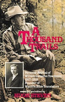 Thousand Trails, William Cameron Townsend's Personal Journal