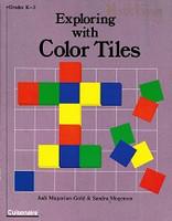 Exploring with Color Tiles, Grades K-3