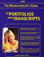 Homeschooler's Guide to Portfolios and Transcripts