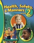 Health, Safety, & Manners 2 Reader, 3d ed.