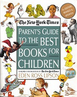 New York Times Parent's Guide to the Best Books for Children
