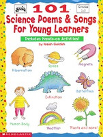 101 Science Poems & Songs for Young Learners, Grades 1-3